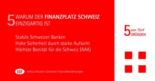 Warum der Schweizer Finanzplatz einzigartig ist - Teil V